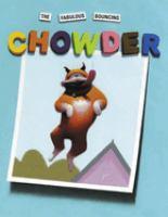 The Fabulous Bouncing Chowder