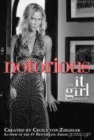 Notorious : An It Girl Novel