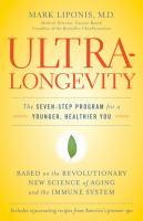 Ultra-longevity