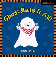 Ghost Eats It All!