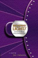 Broadway Lights : A Novel