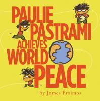 Paulie Pastrami Achieves World Peace