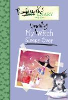 My Unwilling Witch Sleeps Over
