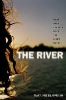 The River / Mary Jane Beaufrand