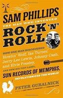Cover of Sam Phillips: The Man Who