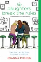 The Daughters Break the Rules