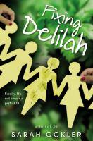 Fixing Delilah