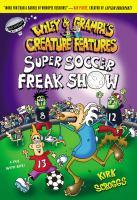 Super Soccer Freak Show