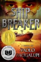 Ship Breaker, by Paolo Bacigalupi