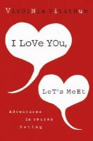 I Love You, Let's Meet