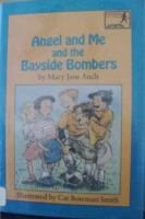 Angel and Me and the Bayside Bombers
