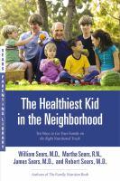 Healthiest Kid in the Neighborhood