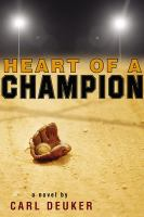 Heart of A Champion