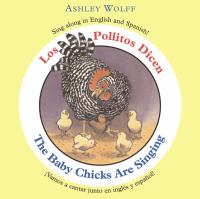 Los pollitos dicen = the baby chicks are singing