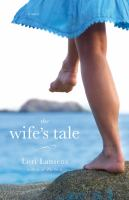 The wife's tale : a novel