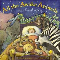 All the Awake Animals Are Almost Asleep