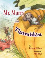 Mr. Murry and Thumbkin