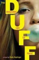 The Duff : designated ugly fat friend, a novel