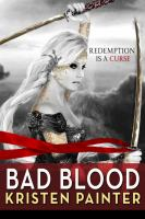 Bad Blood : House Of Comarre : Book 3