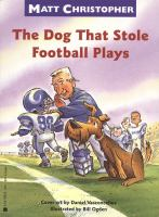 The Dog That Stole Football Plays