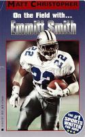On the Field With... Emmitt Smith