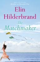 The matchmaker : a novel
