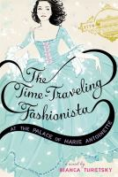 The Time-traveling Fashionista at the Palace of Marie Antoinette
