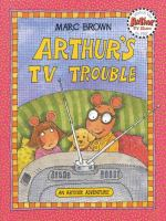 Arthur's TV Trouble