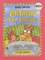 Arthur's TV Trouble