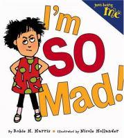 I'm So Mad!