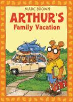 Arthur's Family Vacation