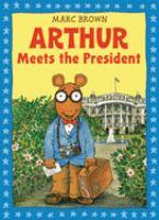 Arthur Meets The President