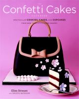 The Confetti Cakes Cookbook