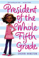 President of the Whole Fifth Grade
