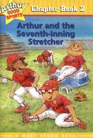 Arthur and the Seventh Inning Stretcher