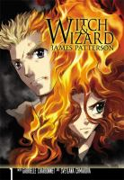 Witch & Wizard : the Manga 1