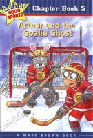 Arthur and the Goalie Ghost