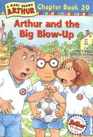 Arthur and the Big Blow-up