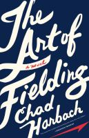 Cover of The Art of Fielding : a no