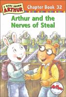 Arthur and the Nerves of Steal