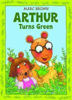Arthur Turns Green