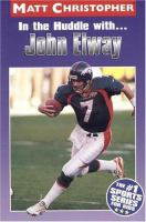 In the Huddle With-- John Elway