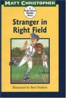Stranger in Right Field