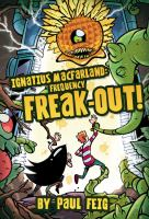 Ignatius MacFarland, Frequency Freak-out