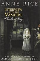 Interview with the vampire : Claudia's story