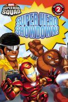 Super Hero Showdown!