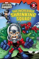 The Incredible Shrinking Squad!
