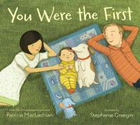 You Were the First