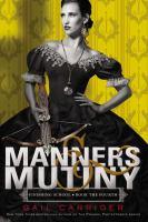 Manners & Mutiny