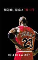 Cover of Michael Jordan: The Life